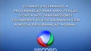 Abertura e encerramento da Manutenção Técnica | Rede Record (24/04/2012)