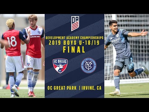 2019 Development Academy Finals: U18/19 Boys Final - FC Dallas Vs. New York City FC