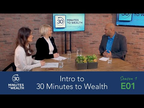 Episode 01,  30 Minutes to Wealth