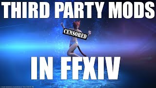 Real Talk about 3rd Party Mods in FFXIV (SATIRE)