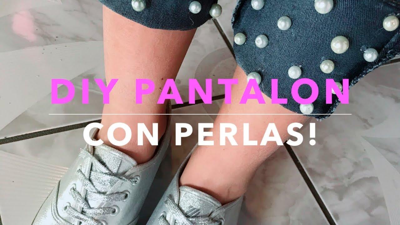 Diy Pantalon Con Perlas Economico Youtube