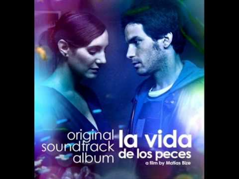 La Vida de Los Peces Soundtrack - 3. Mis Mejores Recuerdos