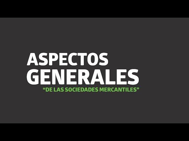 Aspectos generales de las sociedades mercantiles   UTEL Universidad