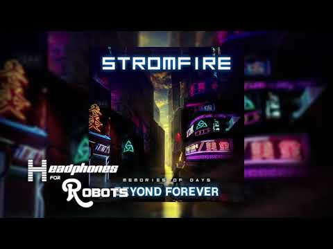Stromfire - The 80s Never Went Away