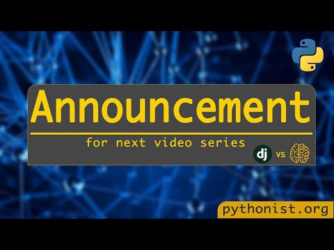 An Update About Our Next Video Series Here At Pythonist   Python Tutorials