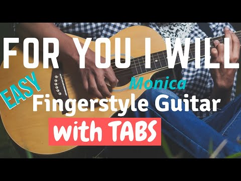 For You I Will - Easy Fingerstyle Guitar Tab by www.dondeesguitar.com