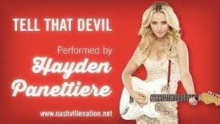 Скачать Tell That Devil Hayden Panettiere W Lyrics