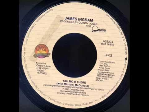 James Ingram and Michael McDonald - Yah Mo Be There Mp3