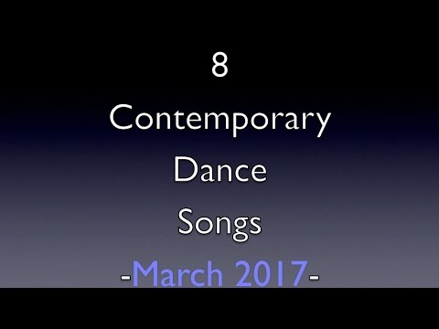Contemporary Dance Songs -March 2017