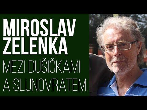 ŽÍVĚ: Miroslav Zelenka - energie mezi dušičkami a slunovratem