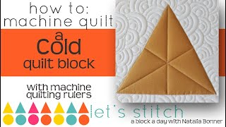 How-To Quilt a Cold Quilt Block- With Nataila Bonner- Let's Stitch a Block a day- Day 85