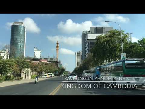 Traveling and Visiting in Phnom Penh City, Kingdom of Cambodia