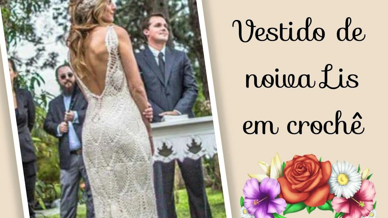 3fce599d2 🔴Versão destros: Vestido de noiva Lis em crochê tam M ( 1° parte ) # Elisa  Crochê - YouTube