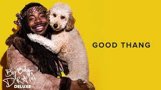 DRAM - Good Thang Official Audio