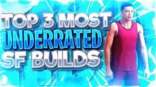 NBA 2K19 TOP 3 MOST SLEPT ON SMALL FORWARD BUILDS! BEST UNIQUE BUILDS THAT NO ONE WILL MAKE! PART2
