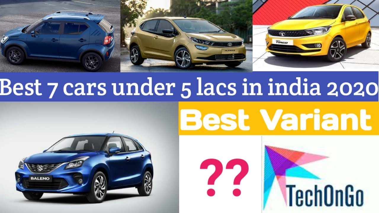 Top 7 Cars Under 5 Lakhs In India 2020 Best Car Under 5 Lakhs 5 Lakh Main Ye Car Le Budget Car Youtube