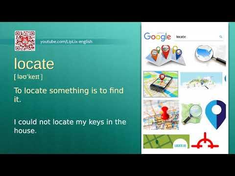 Locate : B2 level english vocabulary lesson, www.LipLix.com