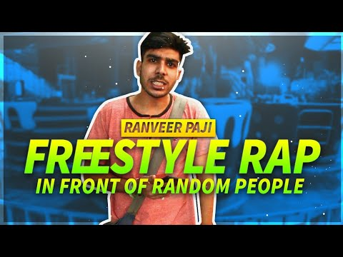 ||RANVEER PAJI|| FREESTYLE RAPPING IN FRONT OF RANDOM PEOPLE(INDORE)