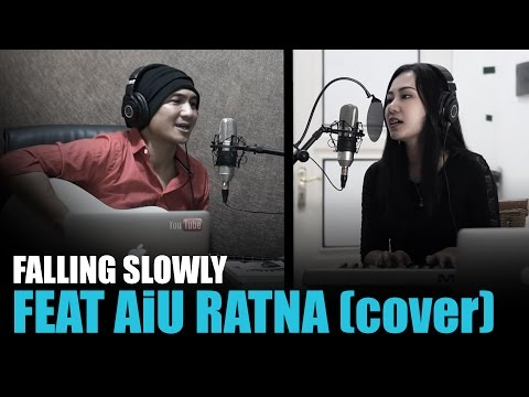 Falling Slowly - Glen Hansard, Markéta Irglová | Once Soundtrack | Anji feat AiU Ratna | Cover