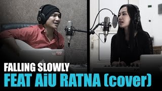 Falling Slowly | Ost. Once | Anji feat AiU Ratna | Cover