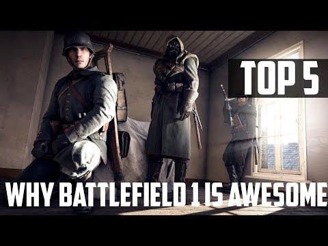 5 Reasons Why Battlefield 1 Is A Great Battlefield Game Battlefield Top5s