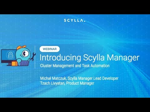 Introducing Scylla Manager: Cluster Management and Task Automation
