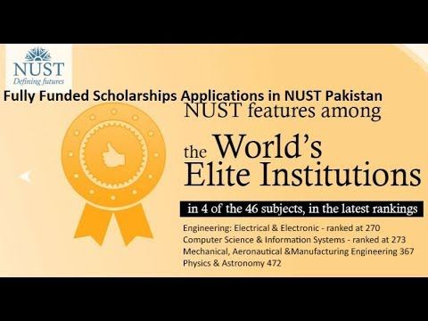 Fully Funded Scholarships Applications in NUST Pakistan