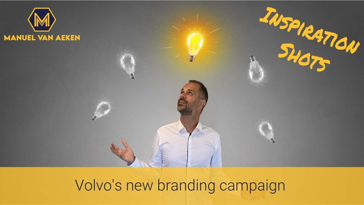Volvo's new branding campaign