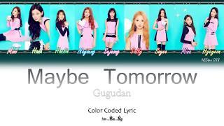 Gugudan - Maybe Tomorrow