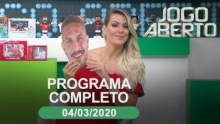 Jogo Aberto - 04/03/2020 - Programa completo