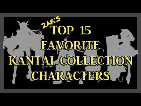 Zak's Top 15 Favorite Kantai Collection ~KanColle~ Kanmusu