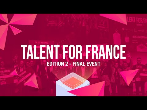Talent for France Edition 2 - Final Event