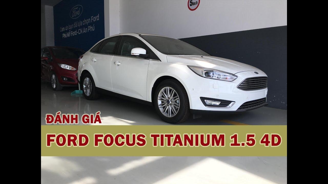 Ford Focus Titanium 1.5 Ecoboost Sedan – Sang Trọng, An Toàn