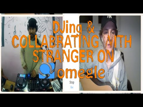 omegle-fun-(part-1)-|-djing-for-strangers-&-collabing-with-happy-soul's-|-its-all-about-music!