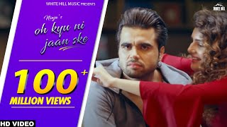 Ninja Feat. Goldboy | Oh Kyu Ni Jaan Ske | Latest Punjabi Songs | White Hill Music thumbnail