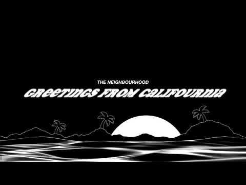 The Neighbourhood- Greetings from Califournia (Instrumental)