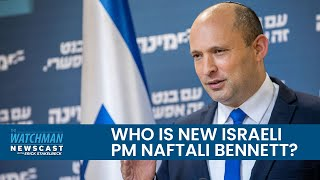 Netanyahu Exits; Who Is Israel's NEW Prime Minister, Naftali Bennett? | Watchman Newscast