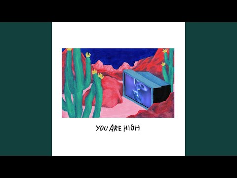 You're High