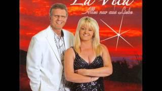Duo La Vita - Ich würd´mein Herz nochmals an dich verliern
