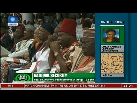 Federal Lawmakers Begin Security Summit In Abuja | News Across Nigeria |