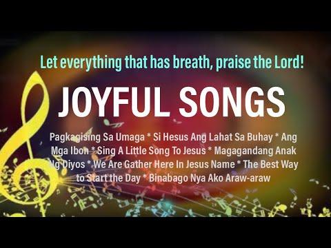 JOYFUL SONGS (MEDLEY_WITH LYRICS)