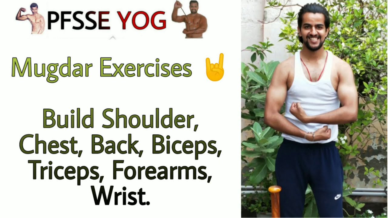 PFSSE YOG: Mugdar Exercises For Strength|| Brought some other improvements ||