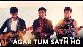 Agar tum sath ho Unplugged | Valentine's Special
