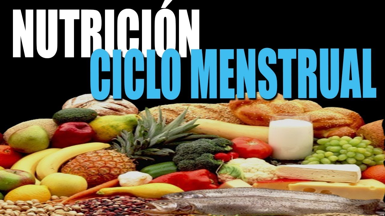 Nutricion En El Ciclo Menstrual Youtube