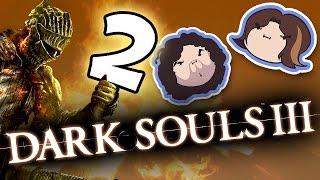 Dark Souls III: The Humble King - PART 2 - Game Grumps