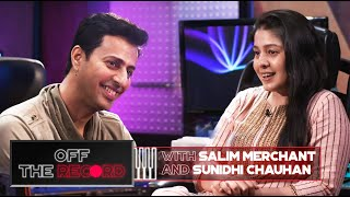 Off The Record | Salim Merchant feat. Sunidhi Chauhan | Epsiode 3