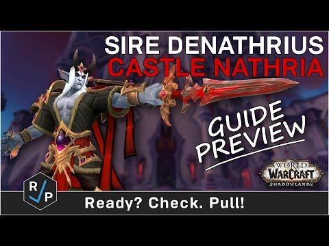 Sire Denathrius - Castle Nathria - Guide Preview - Shadowlands Beta
