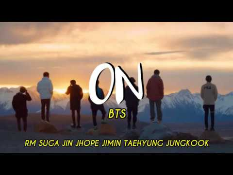 BTS (방탄소년단) 'ON' Kinetic Manifesto Film : Come Prima // LETRA-LYRICS