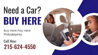 Buy Here Pay Here in Philadelphia | how financing  car in Philadelphia