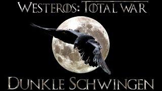 Westeros Total War Dunkle Schwingen (Темные Крылья) - где скачать, как установить
